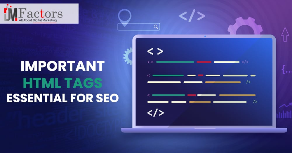 Important HTML Tags Essential for SEO